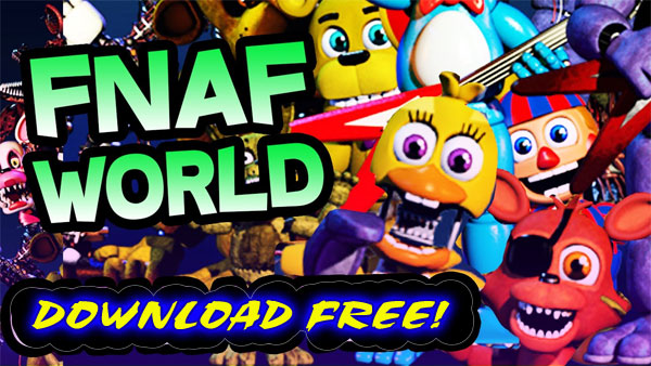 Fnaf World Download
