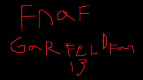 Five Nights at Freddys GarfieldFan13 Edition