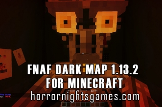 Fnaf Dark Map 1.13.2 for Minecraft
