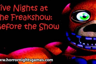 Five Nights at the Freakshow: Before the Show