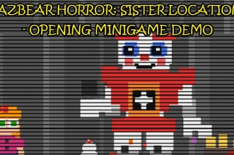 azbear Horror: Sister Location - Opening Minigame Demo
